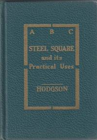 image of ABC of the Steel Square and Its Uses