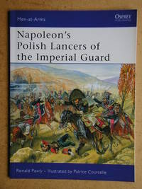 Napoleon's Polish Lancers of the Imperial Guard.
