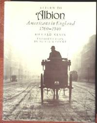 Return to Albion: Americans in England 1760-1940