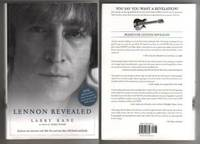 LENNON REVEALED by  Larry Kane - First Edition.  First Printing with full number line 1-10. - 2005 - from Collectible Book Shoppe and Biblio.co.uk