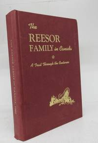 image of The Reesor Family in Canada: A Trail Through the Centuries