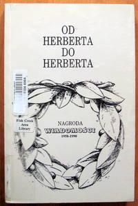image of Od Herberta Do Herberta. Nagroda Wiadomosci 1958-1990