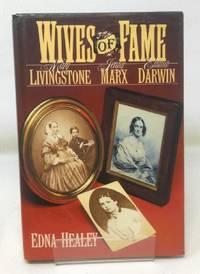 Wives of Fame: Mary Livingstone  Jenny Marx  Emma Darwin