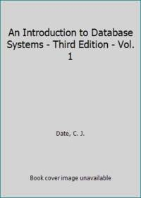 image of An Introduction to Database Systems - Third Edition - Vol. 1