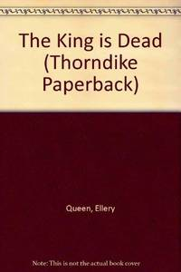 image of The King is Dead (Thorndike Paperback)