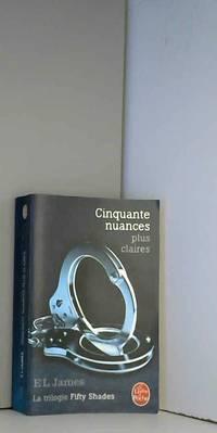 image of Cinquante nuances plus claires (Fifty Shades, Tome 3)