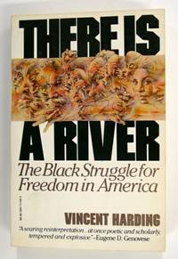 There is a River, The Black Struggle for Freedom in America