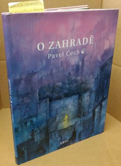Praha: BRIO, 2009. Hardcover. Quarto; VG/VG; Hardcover with DJ; Spine, purple with white print; DJ c...