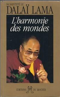 L'harmonie des mondes, entretiens sur la compassion entretiens traduits de...