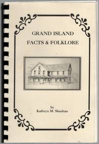 image of Grand Island Facts_Folklore (A History of Grand Island through 1947)