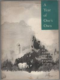 A Year of One's Own: An Anthology from the Stanford Knight Fellows 1992-93