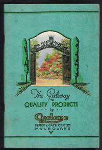 THE GATEWAY TO QUALITY PRODUCTS BY CYCLONE Catalogue No. 48, January 1937