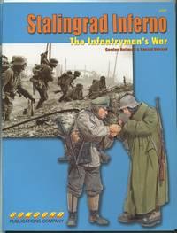 Stalingrad Inferno: The Infantryman's War