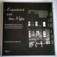 Acquainted with the Night:  Photographs by Lynn Saville, Poetry selected by Philip Fried