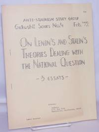 image of On Lenin's and Stalin's theories dealing with the national question: 3 essays