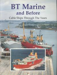image of BT MARINE AND BEFORE. Cable Ships Through The Years.