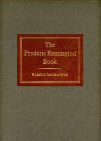 The Frederic Remington Book: A Pictorial History of the West