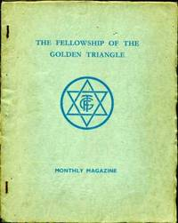 The Fellowship of the Golden Triangle. Monthly Magazine. Nos. 33-36, May-Augustus 1939