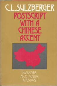 Postscript with a Chinese Accent__Memoirs and Diaries, 1972-73