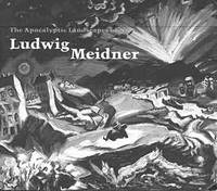 The Apocalyptic Landscapes of Ludwig Meidner