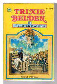 TRIXIE BELDEN: THE MYSTERY IN ARIZONA #6