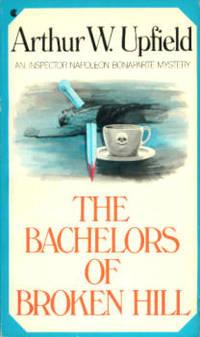 The Bachelors of Broken Hill (An Inspector Napoleon Bonaparte Mystery)