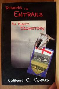 Reading the Entrails, an Alberta Ecohistory