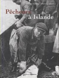 Pêcheurs à Islande by Philippe Leribaux & Christian Querré - Hardcover - 2007 - from Klondyke and Biblio.co.uk