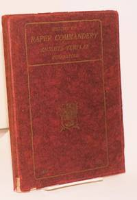 History of Raper commandery No.1 Knights templar Indianapolis. Commemorating the seventy-fifth year of its charter in Indianapolis October 16, 1850