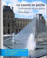 Le Louvre en poche. Guide pratique en 500 oeuvres