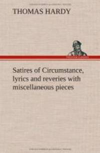 image of Satires of Circumstance, Lyrics and Reveries with Miscellaneous Pieces