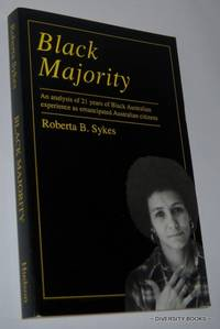 BLACK MAJORITY by  Roberta B Sykes - Paperback - First Edition - 1989 - from Diversity Books and Biblio.com