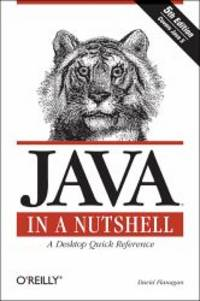 """image of Java in a Nutshell: A Desktop Quick Reference (In a Nutshell (O'Reilly)) von David Flanagan APIs developer Java programming language Java programmer C++ tools frameworks informatik Progammierung Informatik Programmiersprachen Programmierwerkzeuge Java Mathematik Informatik Informatiker Web Internet Java in a Nutshell', fifth edition, covers all the extensive changes implicit in 5.0, the latest and greatest version of Java yet. Among the improvements: more discussion on tools and frameworks, and new code examples to illustrate the working of APIs.With more than 700,000 copies sold to date, Java in a Nutshell from O'Reilly is clearly the favorite resource amongst the legion of developers and programmers using Java technology. And now, with the release of the 5.0 version of Java, O'Reilly has given the book that defined the """"in a Nutshell"""" category another impressive tune-up. In this latest revision, readers will find Java in a Nutshell, 5th Edition does more than just cover the extensi"""