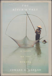The River's Tale: A Year on the Mekong by Edward Gargan - First Edition - 2002 - from Books of the World (SKU: RWARE0000001267)