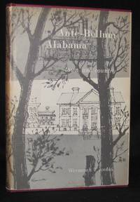 ANTE-BELLUM ALABAMA TOWN AND COUNTRY (Florida State University Studies, Number Twenty-Seven)