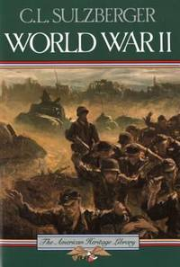 World War II by C. L. Sulzberger - Paperback - 1985 - from ThriftBooks (SKU: G0828103313I5N00)