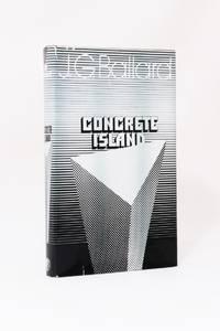 Concrete Island by J.G. Ballard - 1st Edition - 1974 - from Hyraxia (SKU: 7253)