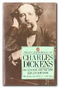 Charles Dickens  His Tragedy and Triumph