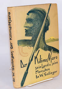 image of Der Kilimandjaro: sein land und seine menschen, mit 156 abbildungen und vier tafelin nach autochromaufnahmen