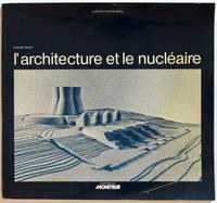 L'Architecture et le nucléaire