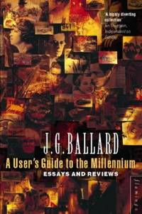 A User's Guide to the Millennium: Essays and Reviews