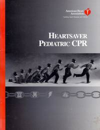 Heartsaver Pediatric CPR by American Heart Association - Paperback - 2002 - from Kayleighbug Books and Biblio.com