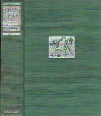 Cross Creek by  Marjorie Kinnan Rawlings - First Canadian Edition  - 1942 - from BOOX and Biblio.com