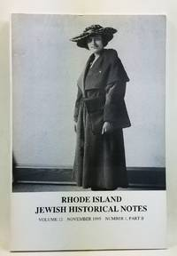 Rhode Island Jewish Historical Notes, Volume 12, Number 1, Part B (November 1995)