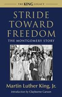 image of Stride Toward Freedom: The Montgomery Story (King Legacy)