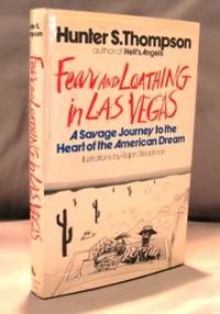 Fear and Loathing in Las Vegas. by  Hunter S Thompson - Hardcover - 1971. 0394464354 - from Gregor Rare Books (SKU: 22421)