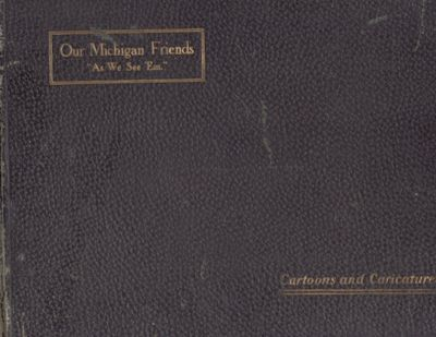 Detroit: Cartoonists' Association of Michigan. Press of Wm. Graham Printing Co, 1905. First Edition....