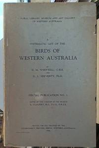 image of A Systematic List of the Birds of Western Australia; Public Library, Museum and Art Gallery of Western Australia Special Publication No. 1