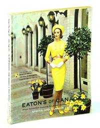 Eaton's of Canada Spring and Summer Catalogue [Catalog] 1963