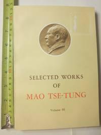 image of Selected Works of Mao Tse Tung: Volume III